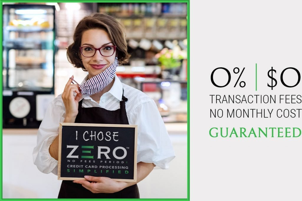 ZERO Transaction Fees and Monthly Cost GUARANTEED with ZERO™